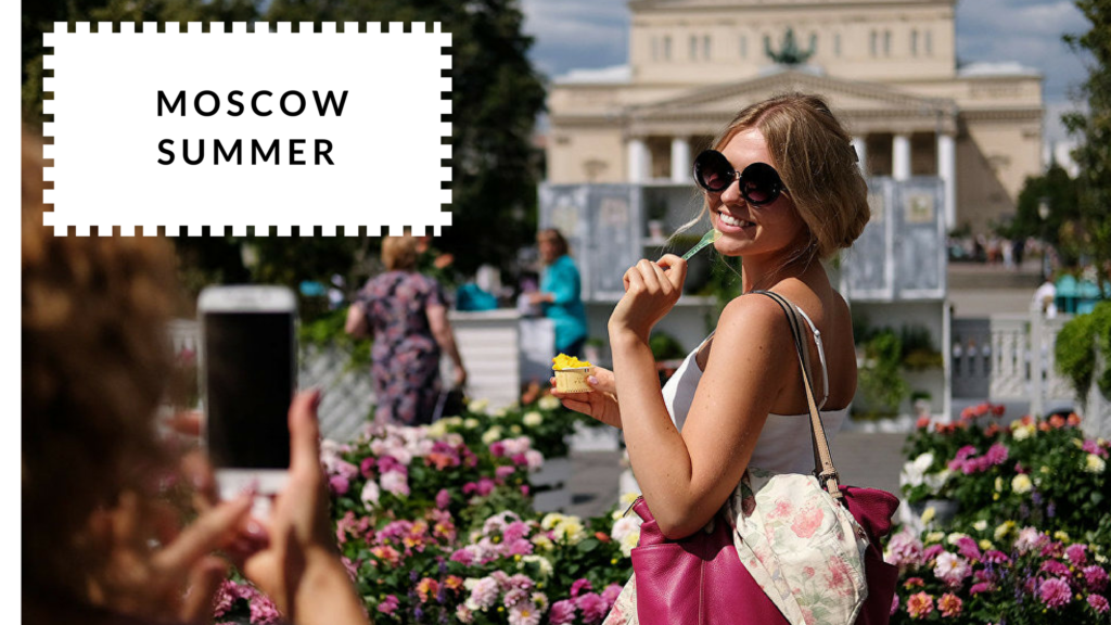 The Best Time To Visit Moscow - Summer | Moscow Places Blog