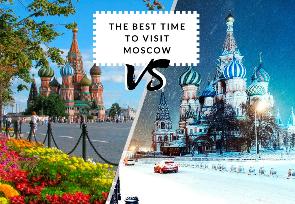 The Best Time To Visit Moscow - Summer VS Winter | Moscow Places Blog