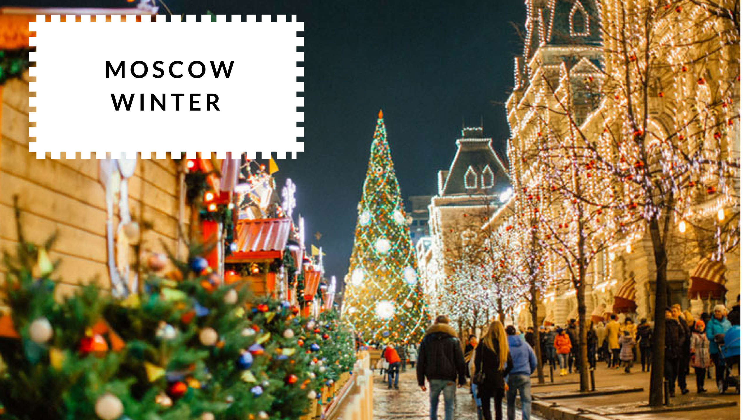 The Best Time To Visit Moscow - Winter | Moscow Places Blog